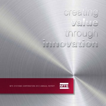 MTS SYSTEMS CORPORATION 2012 ANNUAL REPORT