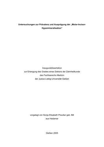 Untersuchungen zur Prävalenz und Ausprägung der - Zur Giessener ...