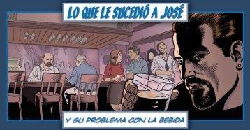 SP-38 Lo Que Le Sucedió a José y su problema con la bebida