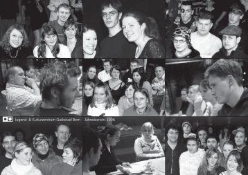 Jugend- & Kulturzentrum Gaskessel Bern Jahresbericht 2006