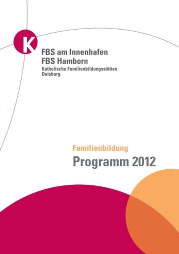Programm 2012 - Katholische Erwachsenen- und Familienbildung ...
