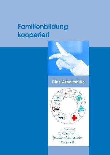 "Arbeitshilfe ""Familienbildung kooperiert"" - Familienbildung in NRW"