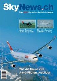 Wie die Swiss ihre A340-Piloten ausbildet Wie die Swiss ihre A340 ...