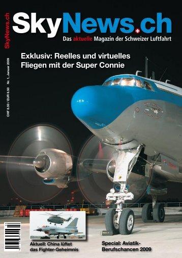 Exklusiv: Reelles und virtuelles Fliegen mit der Super ... - SkyNews.ch