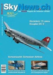 Schweizer Airlines Rückblick: 75 Jahre Douglas DC-3 - SkyNews.ch