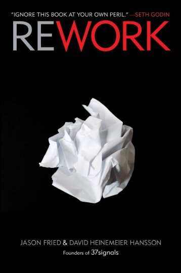 Rework-by-Jason-Fried-and-David-Heinemeier-Hansson-Excerpts