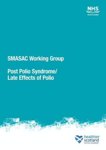 SMASAC Working Group Post Polio Syndrome - Scottish Health On ...