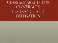 CLASS 5: MARKETS FOR CONTRACTS. INSuRANCE AND ...