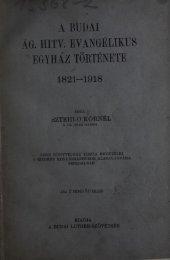A Budai Ág. Hitv. Evangélikus Egyház története 1821-1918 ...