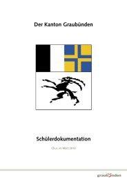 Der Kanton Graubünden Schülerdokumentation