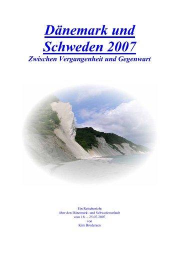 Dänemark und Schweden 2007 - MG Skandinavien Reisen