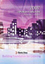 Annual Report Bank Riau Tahun 2007