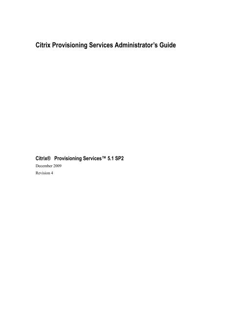 Citrix Provisioning Services Administrator's Guide - Citrix
