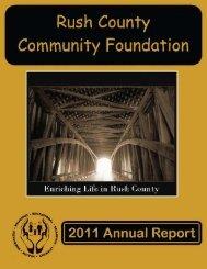 Rush County Communit Foundation's 2011 Annual Report