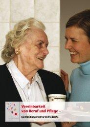 Vereinbarkeit von Beruf und Pflege (pdf - Beruf & Familie gGmbH