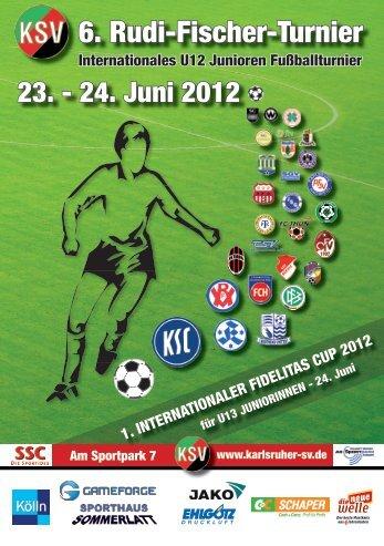 KSV - Turnierheft -RFT & FID 2012 - Karlsruher SV