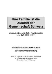 Ihre Familie ist die Zukunft der Gemeinschaft Schweiz