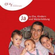 zu Ehe, Kindern und Weiterbildung - Initiative Christliche Familie