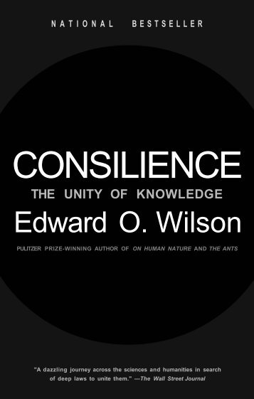 Wilson%20-%20Consilience%20The%20Unity%20of%20Knwoledge1
