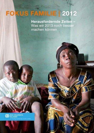 FOKUS FAMILIE | 2012 - SOS-Kinderdorf International
