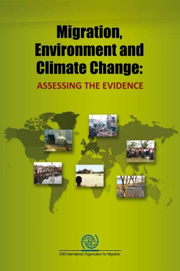 Migration, Environment and Climate Change: - IOM Publications ...