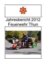Der Jahresbericht Feuerwehr Thun 2012 steht zum Download