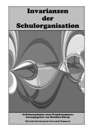 Invarianzen der Schulorganisation - IfB - Bergische Universität ...