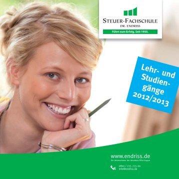 Lehr- und Studien- gänge 2012/2013 - Steuer-Fachschule Dr. Endriss