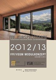 FFF/VSSM Modulkonzept - Schweizerischer Fachverband Fenster