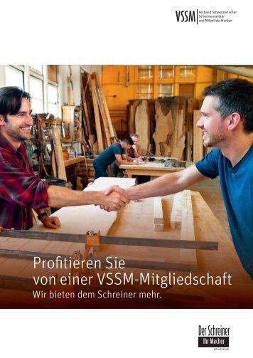 Profitieren Sie von einer VSSM-Mitgliedschaft