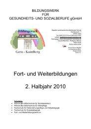 Fort- und Weiterbildungen 2. Halbjahr 2010 - Das Bildungswerk für ...