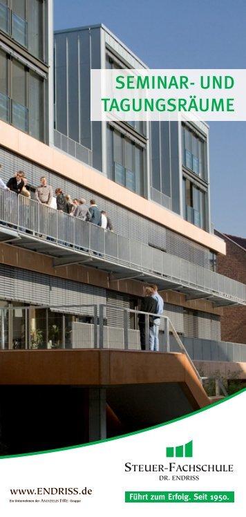 SEMINAR- UND TAGUNGSRÄUME - Steuer-Fachschule Dr. Endriss