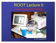 ROOT Lecture 6