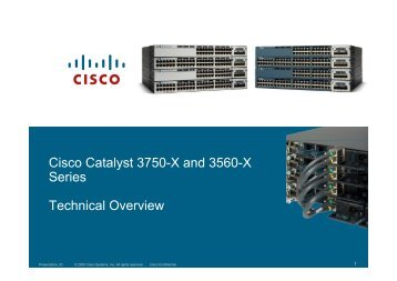 Cisco Catalyst 3750-X and 3560-X S ieres Technical ... - Cisco Expo