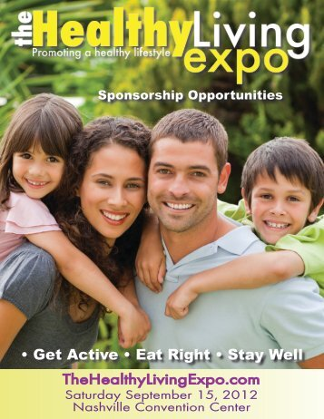 • Get Active • Eat Right • Stay Well - The Healthy Living Expo