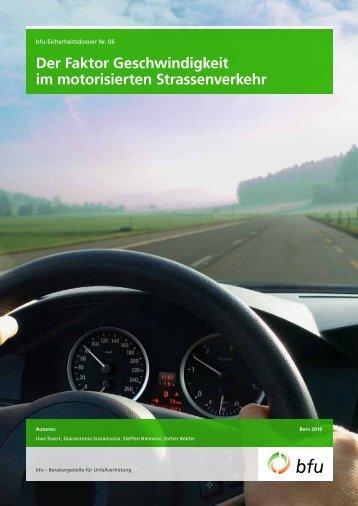 Der Faktor Geschwindigkeit im motorisierten Strassenverkehr - BfU