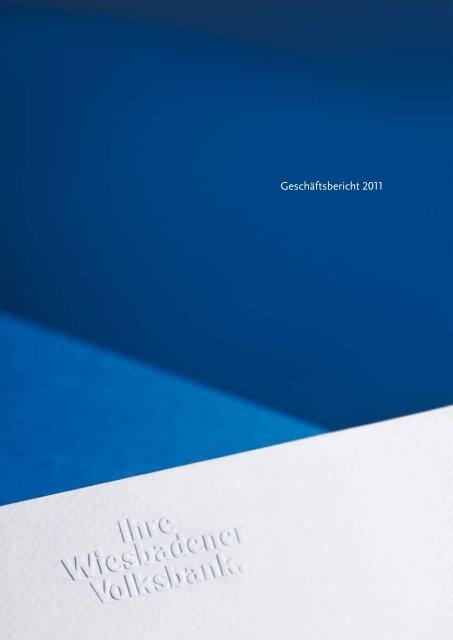 Unser Geschäftsbericht 2011 - Wiesbadener Volksbank eG
