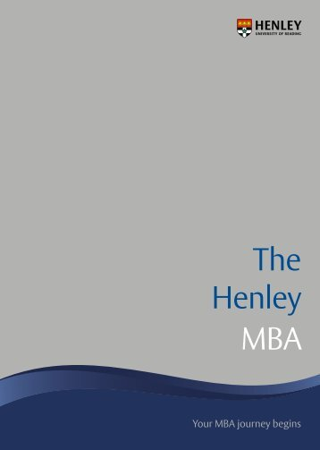MBA Brochure (PDF-1.4 MB) - Henley Business School