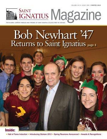 Ignatius Magazine - 2012 Winter - St. Ignatius College Prep