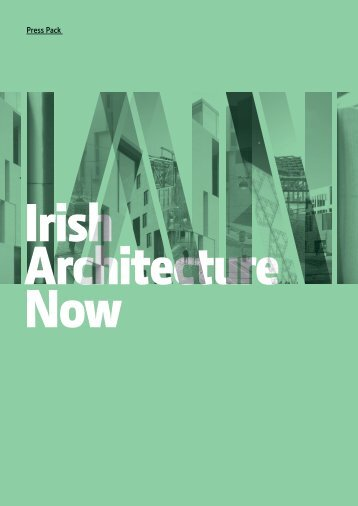 IAN-Press-Pack - Irish Architecture Foundation