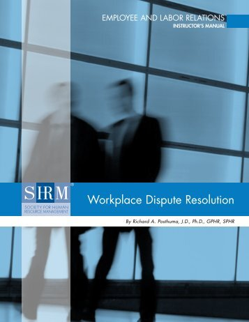 Workplace Dispute Resolution - Society for Human Resource ...