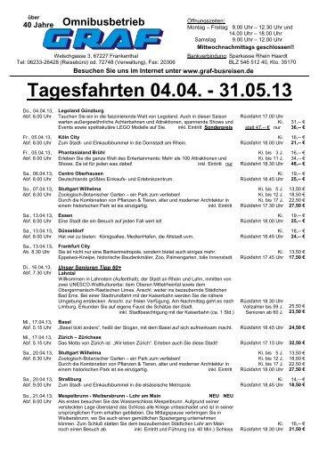 Tagesfahrten 04.04. - 31.05.13 - Graf Busreisen Frankenthal