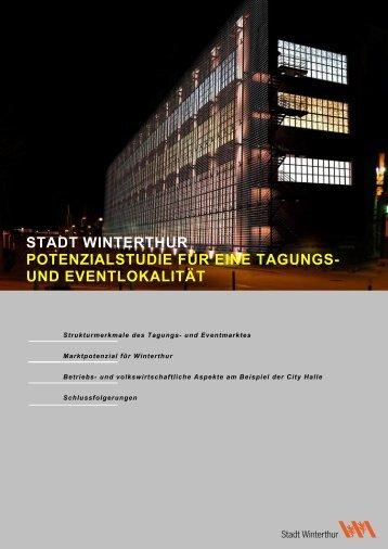 stadt winterthur potenzialstudie für eine tagungs- und eventlokalität