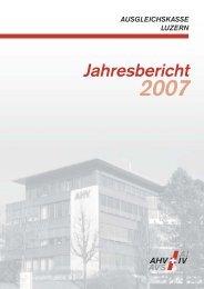 Geschäftsbericht 2007 - Ausgleichskasse Luzern