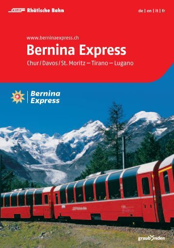Bernina Express, Chur - St.Moritz - Tirano, Rhätische Bahn