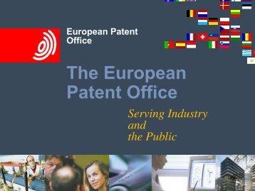 Das Europäische Patentamt The European Patent Office