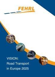 VISION: Road Transport in Europe 2025 - FEHRL