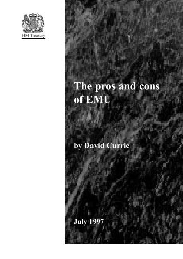 The pros and cons of EMU - hm treasury subject index