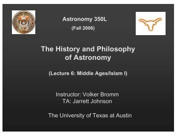 The History and Philosophy of Astronomy - University of Texas at ...