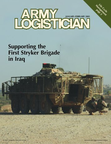 Supporting the First Stryker Brigade in Iraq - Army Logistics ...
